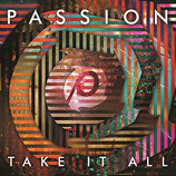 PASSION - Take It All