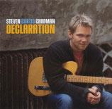 Steven Curtis Chapman - Declaration