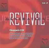 REVIVAL GENERATION Vol.2 - Sonicflood, David Ruis, Andy Park, Darrel Evans, Brenton Brown, David Coronel, u.a.) 2-CD