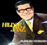 Hildor Janz - Ja das ist wunderbar (Argentinia Press)