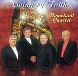 Homeland Quartet - Living By Faith -