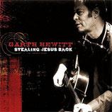 Garth Hewitt - Stealing Jesus Back