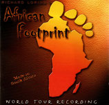 Richard Loring's African Footprint - Made in South Africa (World Tour Recording)