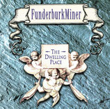 Tommy Funderburk - The Dwelling Place (& David Miner)