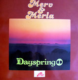 Merv & Merla - Dayspring