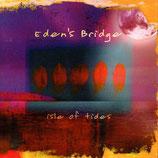 Eden's Bridge - Isle Of Tides
