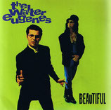 The Walter Eugenes - Beautiful