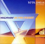 Be'er Sheva - Highway In The Desert