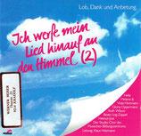 Studio-Chor des Musischen Bildungszentrums - Ich werfe mein Lied hinauf an den Himmel 2 (CD im Slim Case, Booklet mit Aufkleber vorne!)