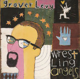 Grover Levy - Wrestling Angels