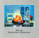 Kinderchor Primavera - Advent, Advent