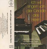 Wolfgang & Ingrid Schmidt - Ich will singen von der Gnade des Herrn