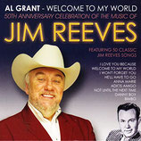 Al Grant - JIM REEVES : Welcome To My World