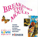 Really Live Worship - Breaking The Mould