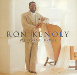 Ron Kenoly - Welcome Home