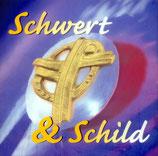 Schwert & Schild (CD)