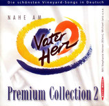 Nahe am Vaterherz - Premium Collection 2