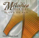 Simon Bernard-Smith - Mélodies pour dieu Flute de Pan