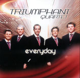 Triumphant Quartet - Everyday-