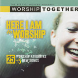 Worship Together - Here I Am To Worship : 25 Worship Favorites + 5 New Songs (2-CD)