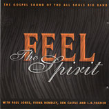 FEEL The Spirit - The Gospel Sound Of The All Souls Big Band