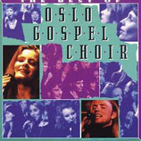 Oslo Gospel Choir - The Best Of Oslo Gospel Choir