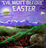 Calvarymen - The Night Before Easter