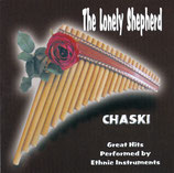 CHASKI - The Lonely Shepherd (Great Hits Perfomed by Ethnic Instruments)