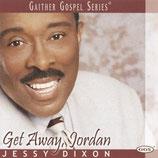 Jessy Dixon - Get Away Jordan