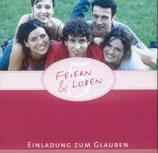 Feiern & Loben 5 - Einladung zum Glauben