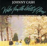 Johnny Cash : Water From The Wells of Home