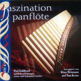 Paul Goldheart - Faszination Panflöte