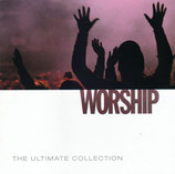 WORSHIP - The Ultimate Collection 2-CD (Newsboys, Sonicflood, Chris Tomlin, Matt Redman, Delirious, Katinas, u.a.)