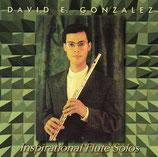 David E.Gonzalez - Inspirational Flute Solos