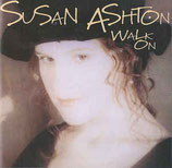 Susan Ashton - Walk On