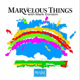 Mark Condon - Marvelous Things