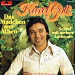Karel Gott - Das Mädchen aus Athen / Schlaf mit meiner Liebe ein