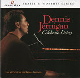 Dennis Jernigan - Celebrate Living