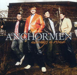 Anchormen - Always A Road -