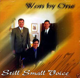 Won By One - Still Small Voice