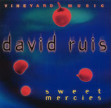 David Ruis - Sweet Mercies
