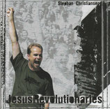 Stephan Christiansen - Jesus Revolutionaries