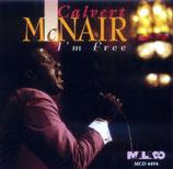 Calvert McNair - I'm Free