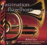 Helmut Jost - Faszination Flügelhorn