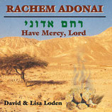 David & Lisa Loden - Rachem Adonai /Have Mercy, Lord