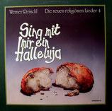 Werner Reischl - Sing mit mir ein Halleluja 4