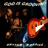 GOD IS GROOVIN'! - Rhythm 'N Praise