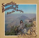 Priscilla Brazier - Something Beautiful