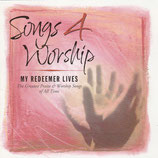 Songs 4 Worship - My Redeemer Lives 2-CD