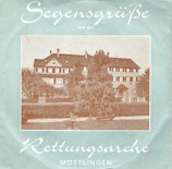 Chor der Rettungsarche Möttlingen - Segensgrüsse aus der Rettungsarche (Nr.18091/2)